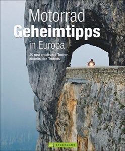 Motorradbuch - Geheimtipps in Europa